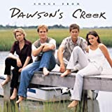 Various Artists Songs from Dawson's Creek