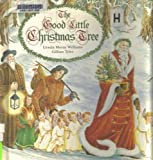 img - for The Good Little Christmas Tree book / textbook / text book