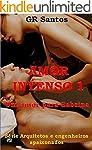 Amor Intenso versão 1: Um amor para S...