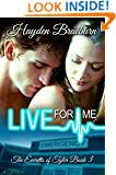 Live For Me (The Everetts of Tyler Book 3)