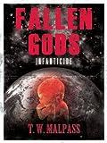 img - for Infanticide (Fallen Gods Saga Book 2) book / textbook / text book