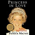 Princess In Love: The Story of a Royal Love Affair | Anna Pasternak