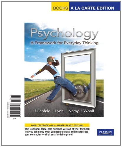 Psychology: A Framework for Everyday Thinking, Books a la Carte Edition