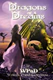 img - for Dragons and Dreams: A Fantasy Anthology (WPaD Fantasy Anthologies Book 1) book / textbook / text book