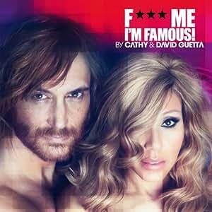 F*** Me, I'M Famous 2012