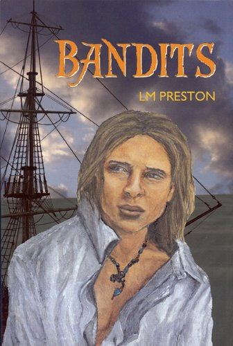 Bandits by L.M. Preston