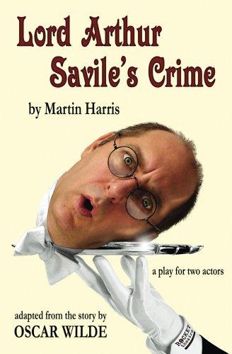 Oscar Wilde - Lord Arthur Savile's Crime: a play for two actors