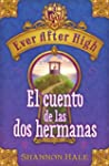 Ever After High. El cuento de las dos...