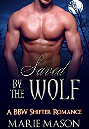 Saved by the Wolf (A BBW Paranormal Wolf Shifter Romance)