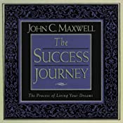 The Success Journey | [John C. Maxwell]