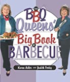 img - for The BBQ Queens' Big Book of BBQ book / textbook / text book