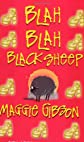 Blah, Blah Black Sheep