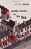 Roddy Doyle Paddy Clarke Ha Ha Ha (Vintage Classics)