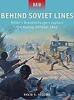 Behind Soviet Lines - Hitler's Brandenburgers capture the Maikop Oilfields 1942 (Raid)