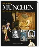 M�nchen - Stadt der K�nste: Kulturges...