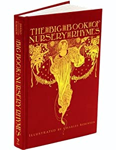 The Big Book Of Nursery Rhymes Calla Editions by Calla Ed