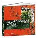 echange, troc Michel Corbou - Des jardins dans la ville