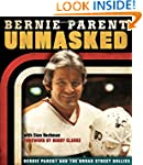 Unmasked: Bernie Parent and the Broad...