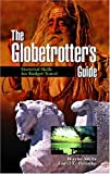 img - for The Globetrotter's Guide: Essential Skills for Budget Travel (Non Fiction) by Wayne Smits (2002-09-10) book / textbook / text book