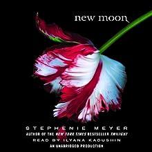 New Moon: The Twilight Saga, Book 2 (       UNABRIDGED) by Stephenie Meyer Narrated by Ilyana Kadushin