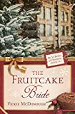 The Fruitcake Bride (The 12 Brides of Christmas)