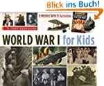 World War I for Kids: A History with...