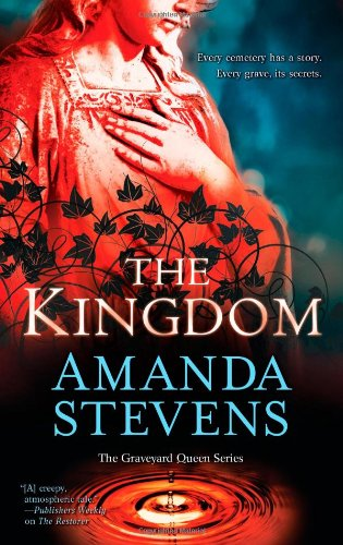 The Kingdom (The Graveyard Queen Series), Amanda Stevens