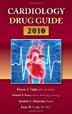 img - for Cardiology Drug Guide 2010 by Dennis A. Tighe (2010-03-10) book / textbook / text book