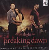 Twilight Saga: Breaking Dawn [Part 1] [Official Soundtrack] Various Artists