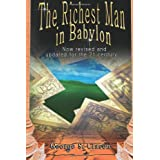 The Richest Man in Babylon: Now Revised and Updated for the 21st Centuryby George Samuel Clason