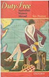 img - for Duty Free: Australian Women Abroad by Ros Pesman (1996-05-23) book / textbook / text book