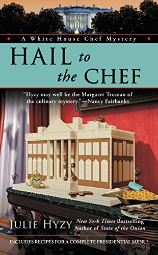 Image of Hail to the Chef (A White House Chef Mystery)