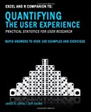 Excel and R Companion to Quantifying the User Experience: Rapid Answers to over 100 Examples and Exercises (1470025574) by Lewis PhD, James R