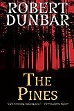 Robert Dunbar The Pines