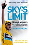Sky's the Limit: Froome, Wiggins and...