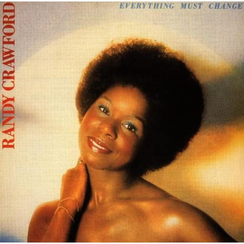 Randy Crawford - Everything Must Change - Amazon.com Music
