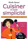 echange, troc Mireille Saimpaul - Cuisiner en toute simplicité