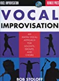 Berklee Vocal Improvisation An Instru-Vocal Approach For Soloist, Groups And Choirs By Bob Stoloff + Cd