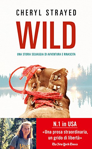 "Places of ""Wild: From Lost to Found on the Pacific Crest Trail (2012)"" by Cheryl Strayed"