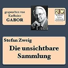 Die unsichtbare Sammlung: Eine Episode aus der deutschen Inflation Hörbuch von Stefan Zweig Gesprochen von: Karlheinz Gabor