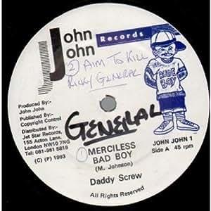 Daddy Screw / Ricky General - Merciless Bad Boy / Aim To Kill