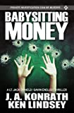 Babysitting Money: A Lt. Jack Daniels/Gavin English Thriller