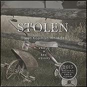 Stolen: Whitley & Keal Mystery, Book 3 | [Dawn Kopman Whidden]