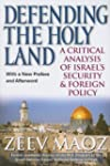Defending the Holy Land: A Critical A...