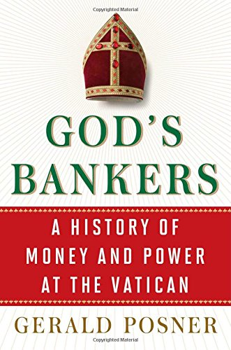 God's Bankers: A History of Money and Power at the Vatican Image