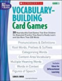 Vocabulary-Building Card Games, Grade 3 (Best Practices in Action)