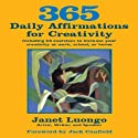 365 Daily Affirmations for Creativity (       UNABRIDGED) by Janet Luongo Narrated by Tiffany Williams