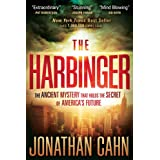 The Harbinger: The Ancient Mystery that Holds the Secret of America's Future ~ Jonathan Cahn