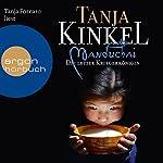 Manduchai: Die letzte Kriegerkönigin | Tanja Kinkel