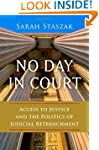 No Day in Court: Access to Justice an...